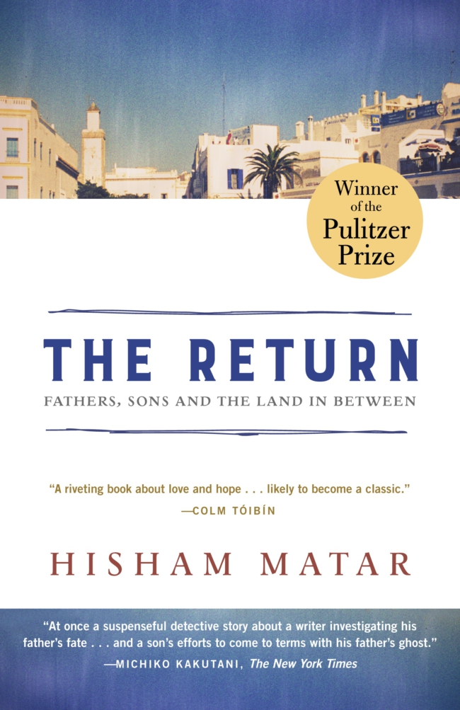 Hisham Matar - The Return